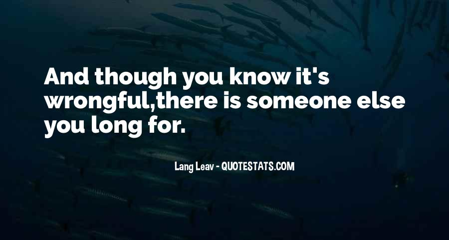 There Is Someone Else Quotes #365938
