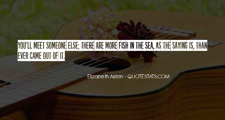 There Is Someone Else Quotes #392936