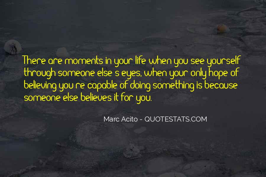 There Is Someone Else Quotes #559669