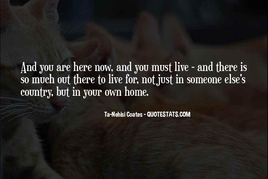 There Is Someone Else Quotes #77908