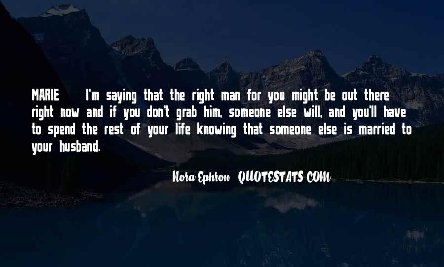 There Is Someone Else Quotes #806302