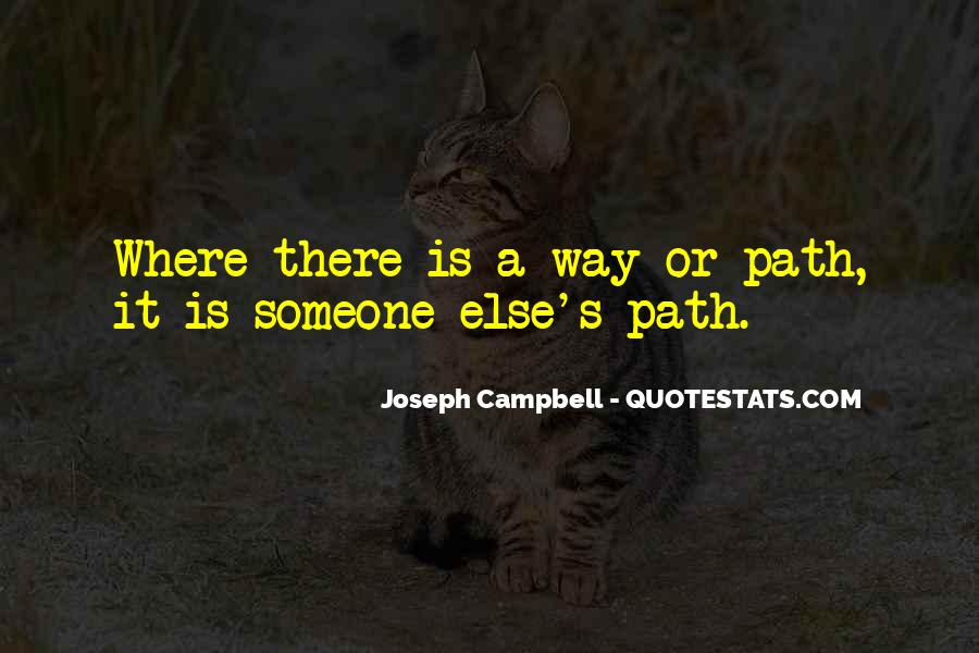 There Is Someone Else Quotes #810605
