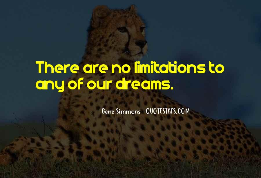 There No Limitations Quotes #1158412