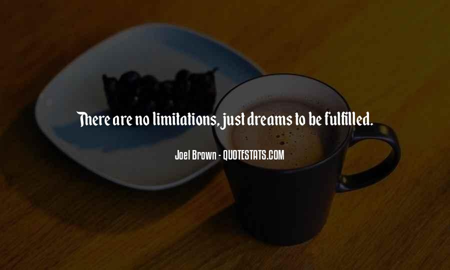 There No Limitations Quotes #265515