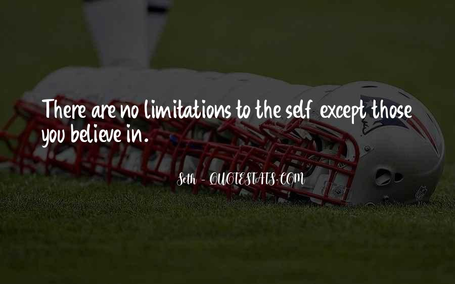 There No Limitations Quotes #669777