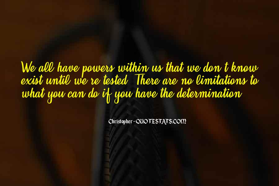 There No Limitations Quotes #989438