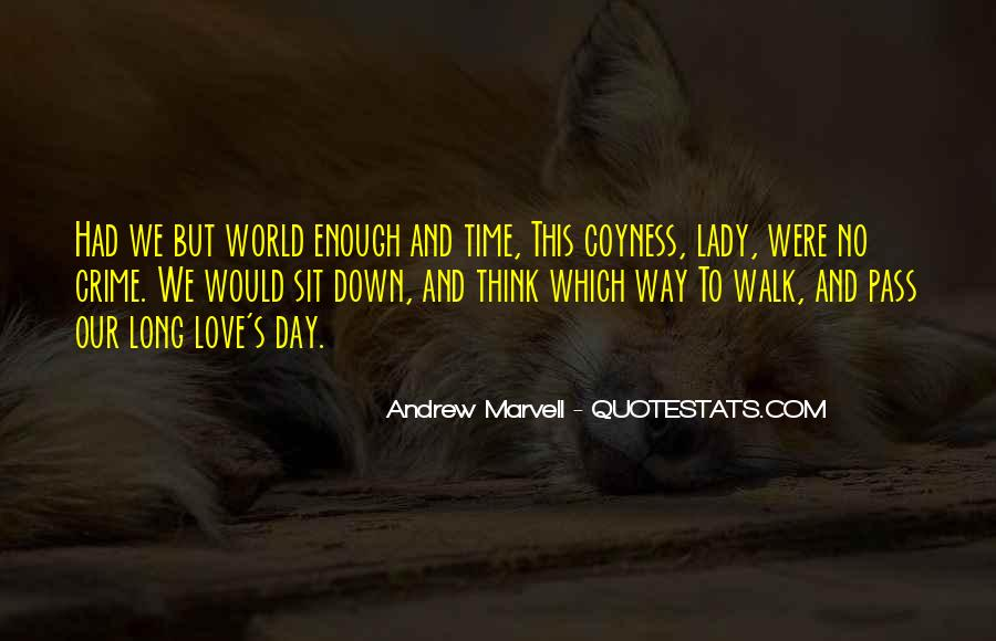 There Not Enough Time In The Day Quotes #226835