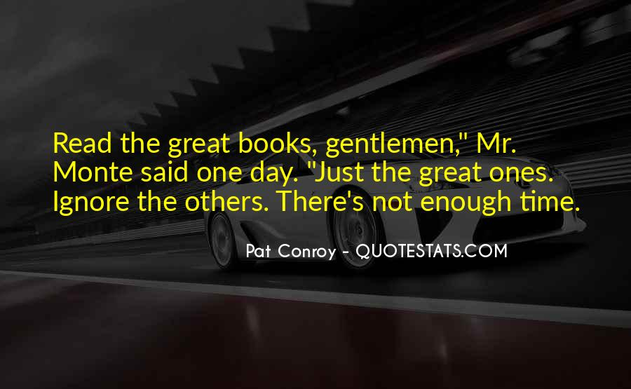 There Not Enough Time In The Day Quotes #231091