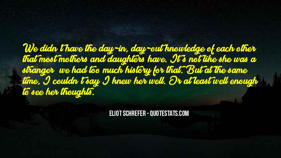 There Not Enough Time In The Day Quotes #271345