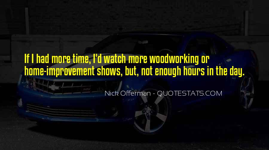 There Not Enough Time In The Day Quotes #287