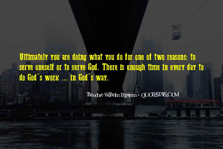 There Not Enough Time In The Day Quotes #292413