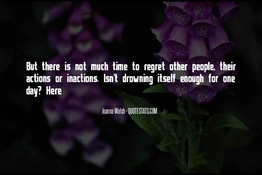 There Not Enough Time In The Day Quotes #465868