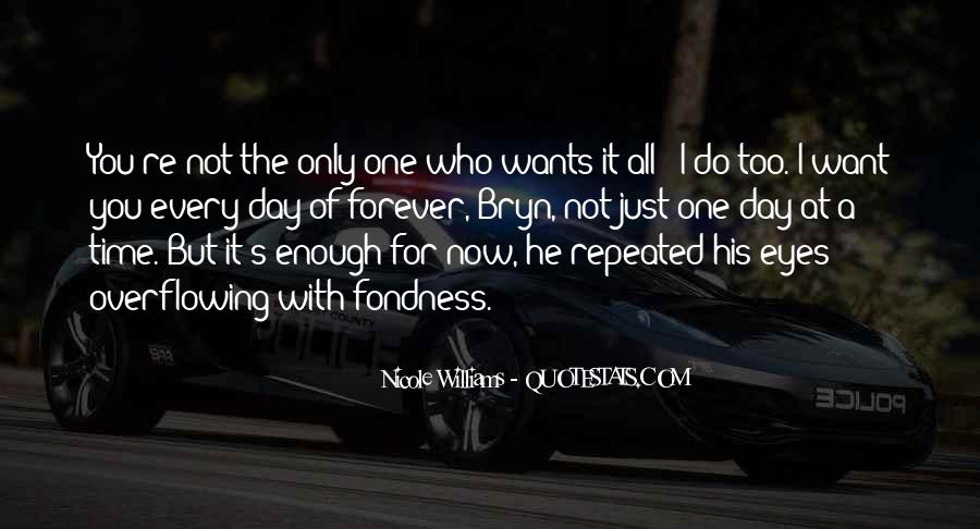 There Not Enough Time In The Day Quotes #603474