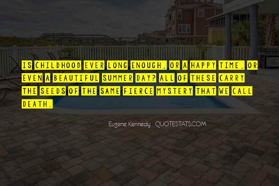 There Not Enough Time In The Day Quotes #606237