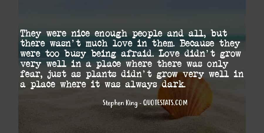There Was Love Quotes #130112