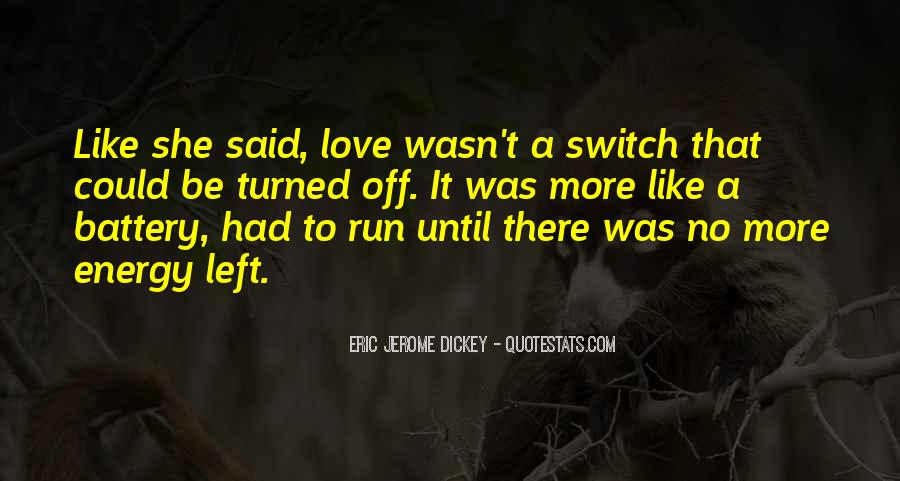 There Was Love Quotes #57911