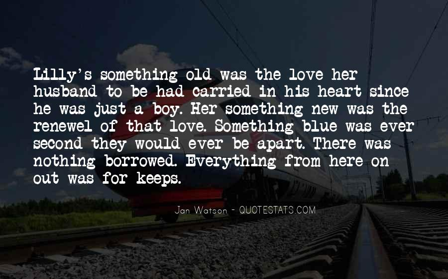 There Was Love Quotes #71950