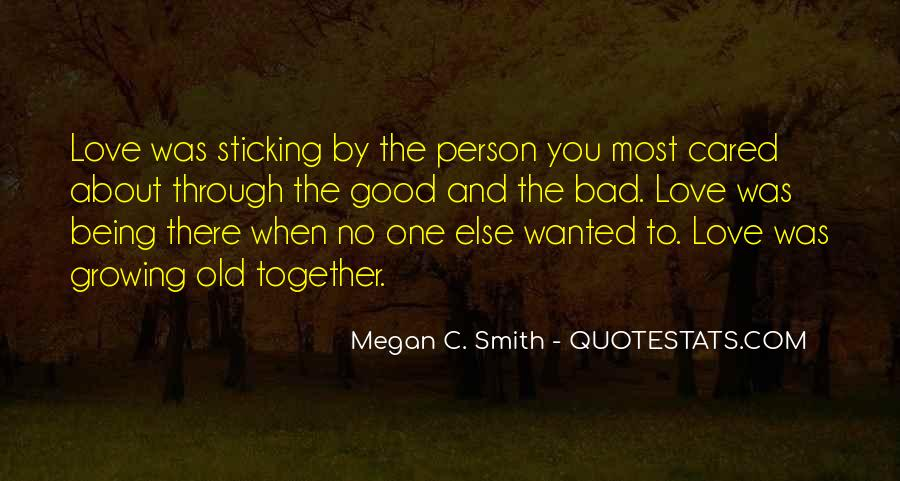 There Was Love Quotes #78205