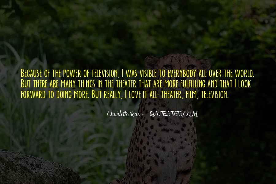 There Was Love Quotes #9675