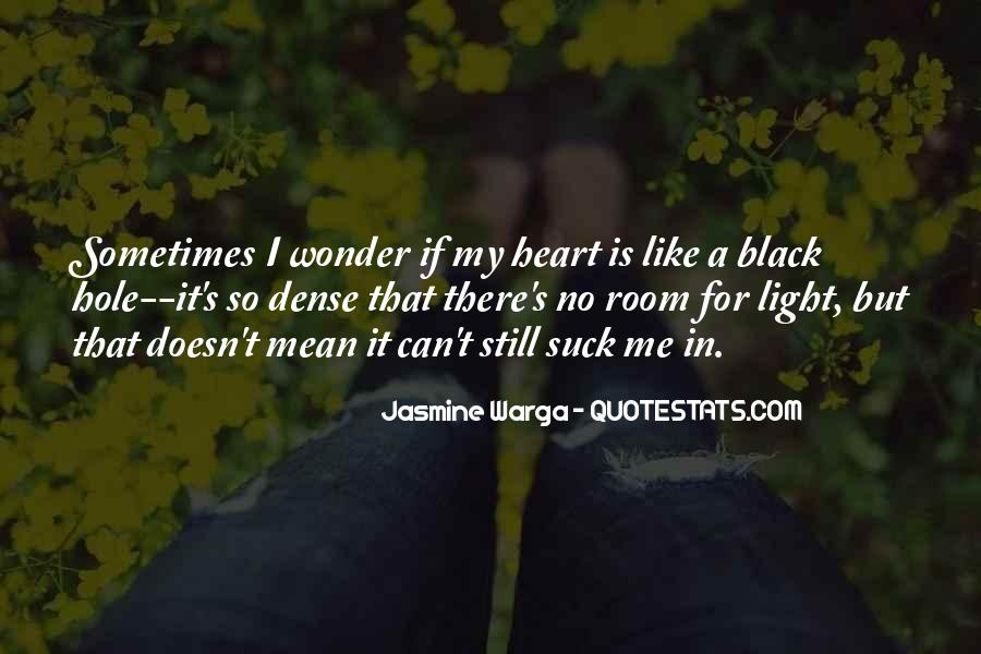 There's A Hole In My Heart Quotes #1534888