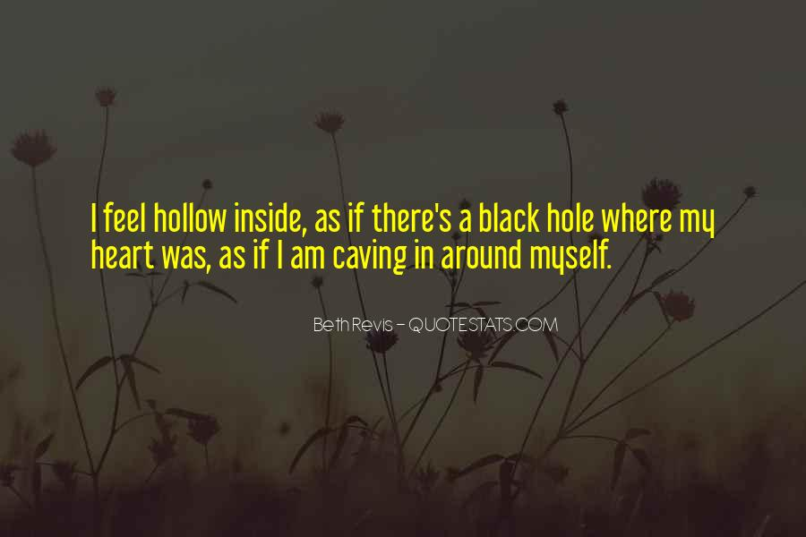 There's A Hole In My Heart Quotes #1663425