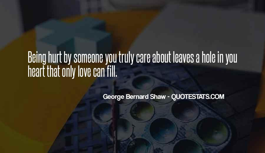 There's A Hole In My Heart Quotes #258406