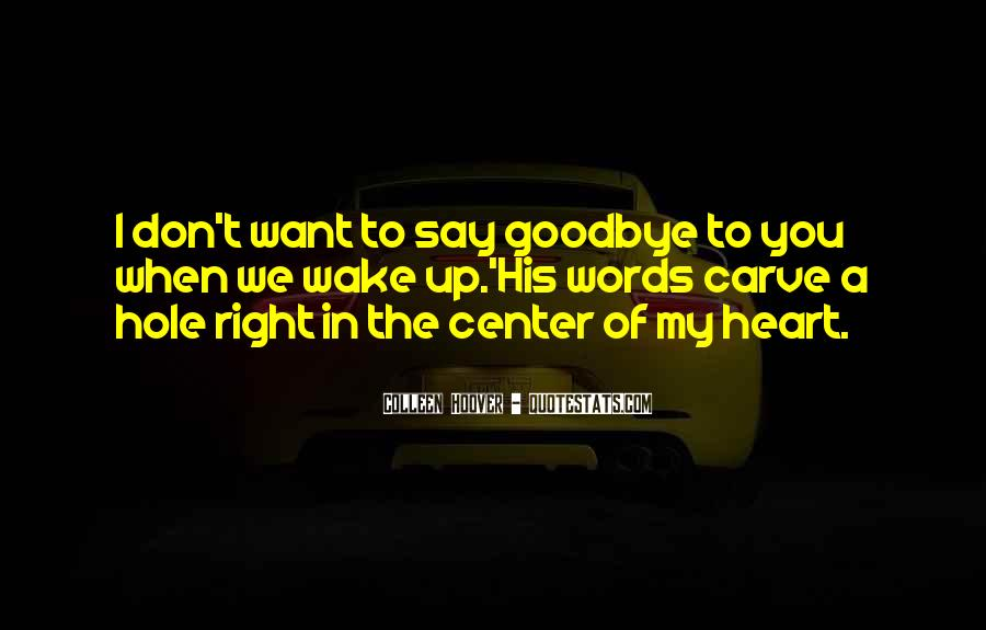 There's A Hole In My Heart Quotes #428093