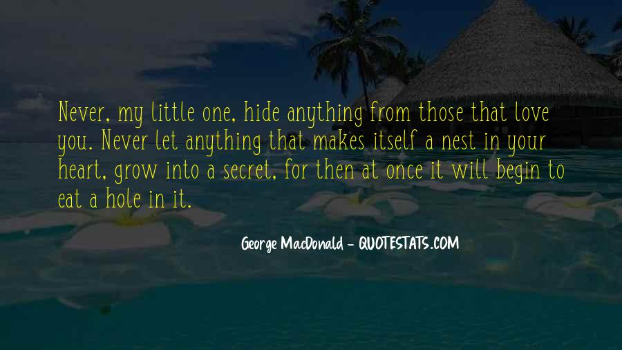 There's A Hole In My Heart Quotes #428983