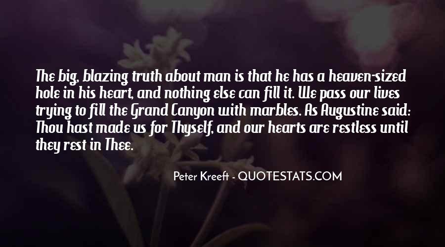 There's A Hole In My Heart Quotes #482338
