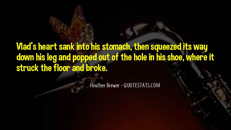 There's A Hole In My Heart Quotes #506037