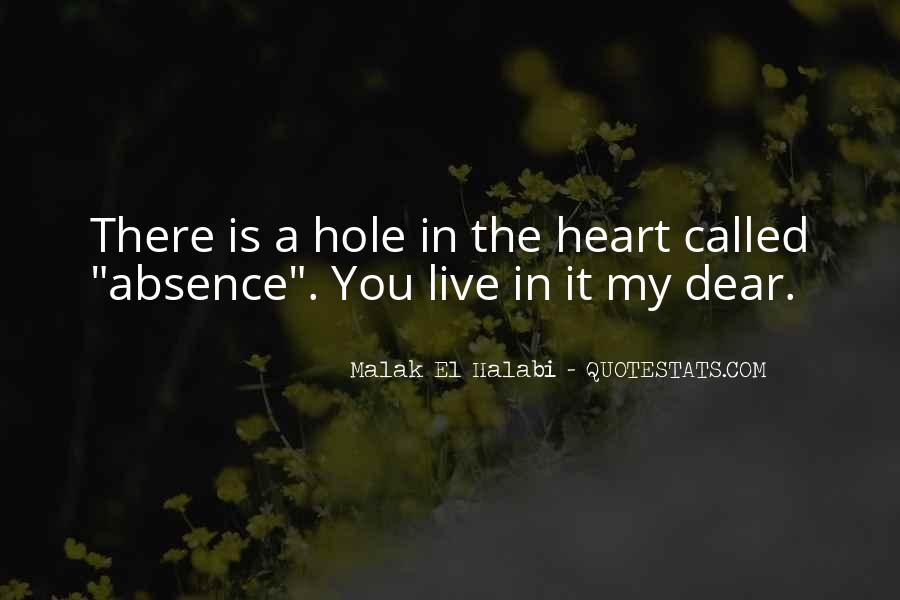 There's A Hole In My Heart Quotes #66054