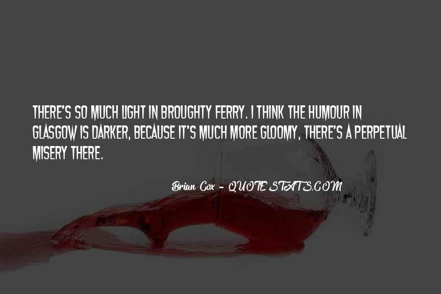 There's A Light Quotes #1325