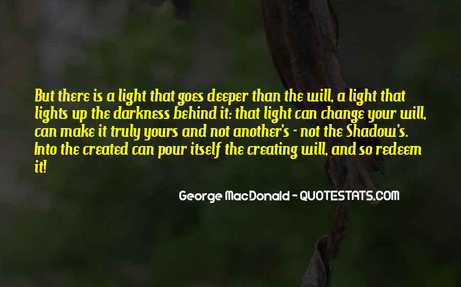 There's A Light Quotes #292094
