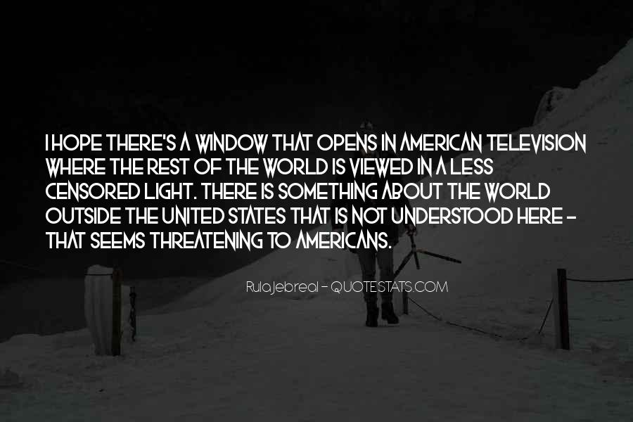 There's A Light Quotes #398009