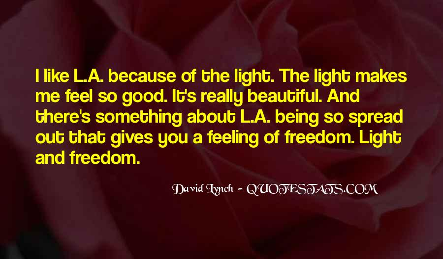 There's A Light Quotes #436220