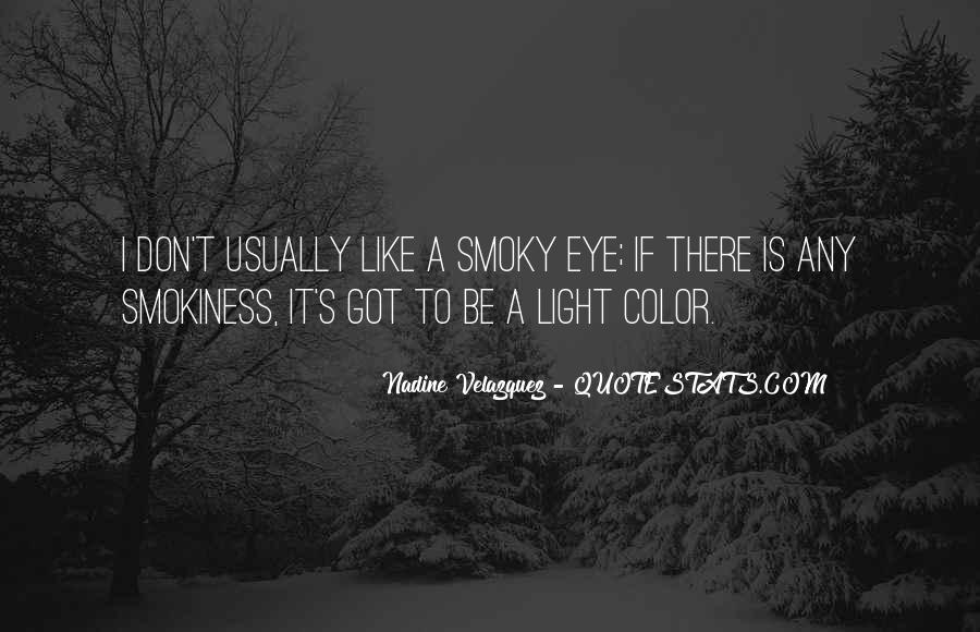 There's A Light Quotes #461689