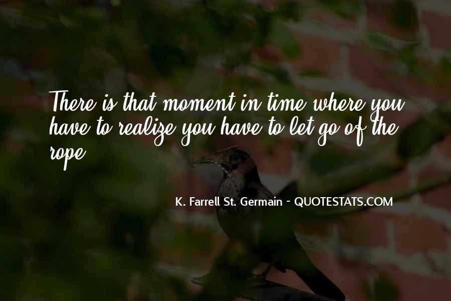 There's A Time To Let Go Quotes #1194579