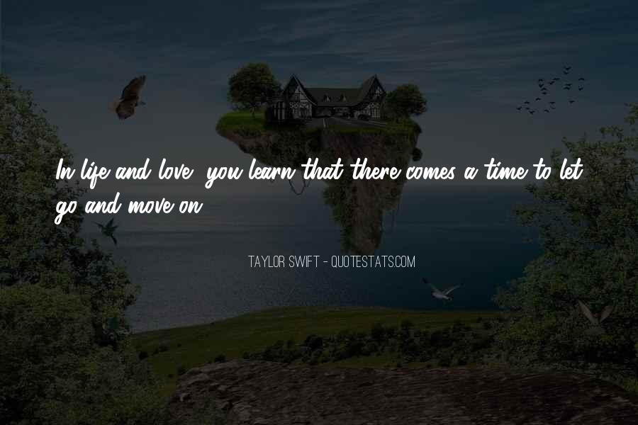 There's A Time To Let Go Quotes #196233