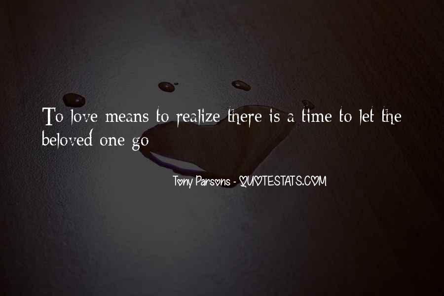 There's A Time To Let Go Quotes #610689