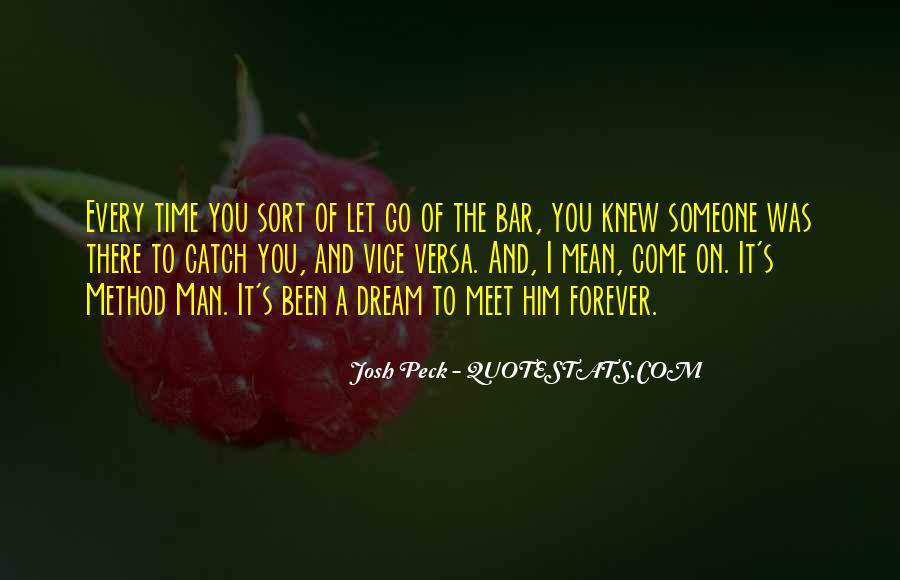 There's A Time To Let Go Quotes #928032