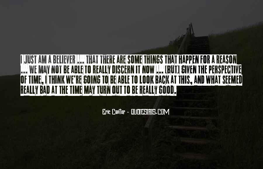 There's No Reason To Look Back Quotes #346276
