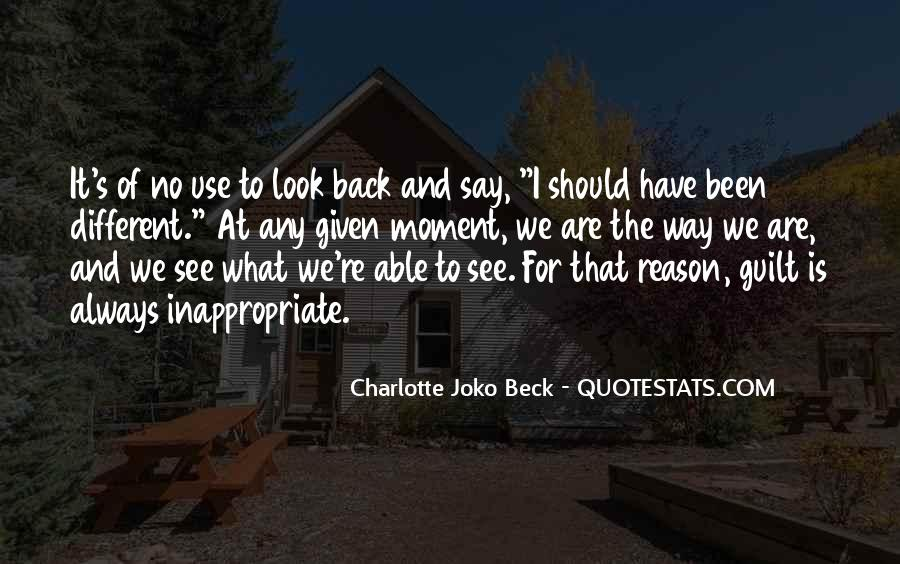 There's No Reason To Look Back Quotes #846102