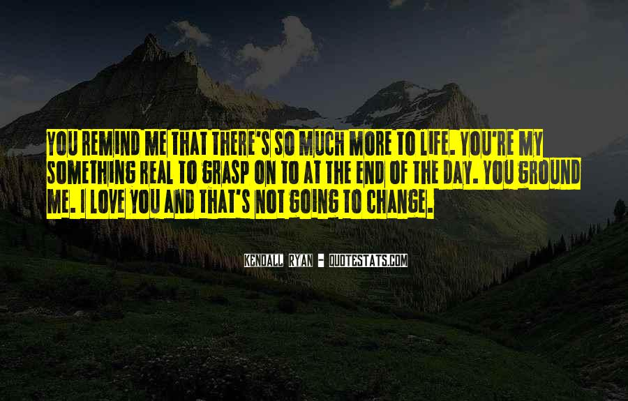 There's So Much More To Me Quotes #1050151