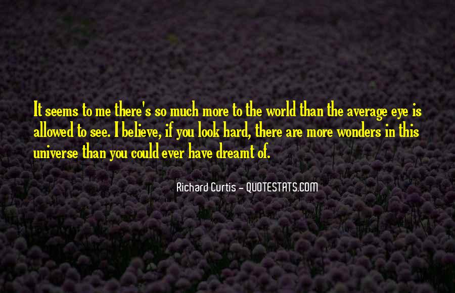 There's So Much More To Me Quotes #1208453