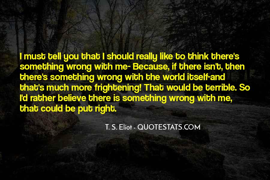 There's So Much More To Me Quotes #1407665