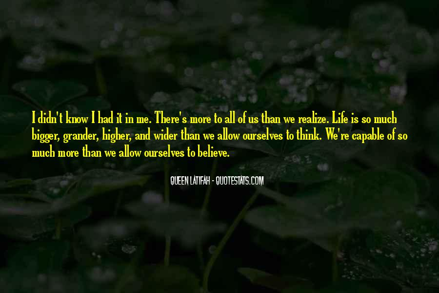 There's So Much More To Me Quotes #1664325