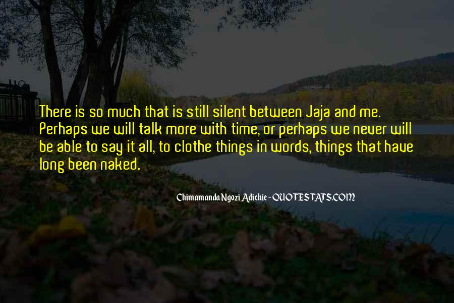 There's So Much More To Me Quotes #850677
