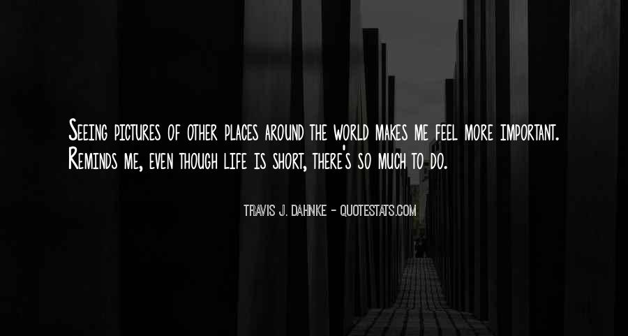 There's So Much More To Me Quotes #925072