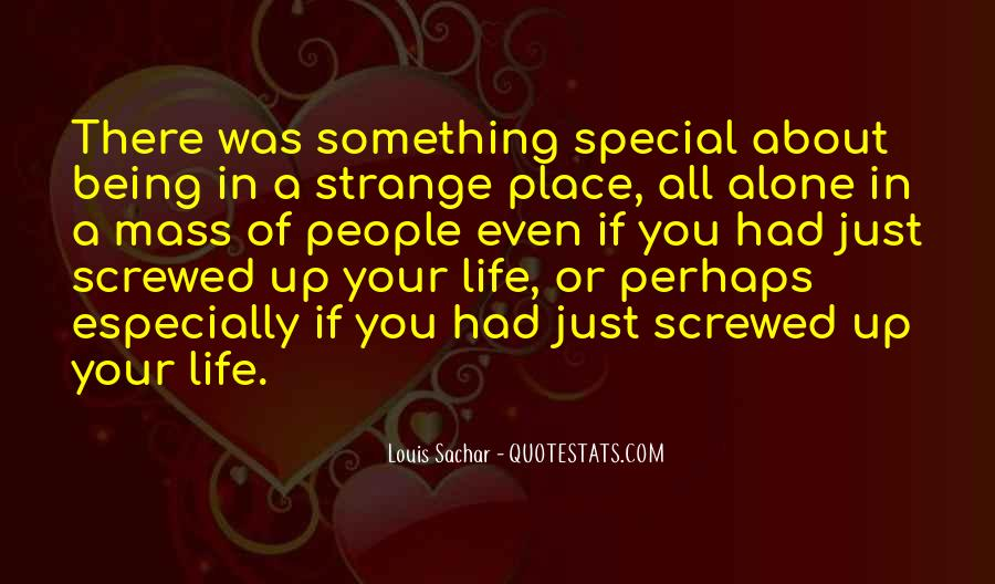 There's Something Special About You Quotes #1602801