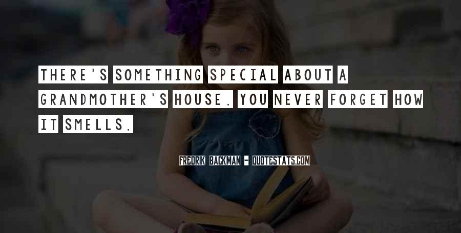There's Something Special About You Quotes #593590